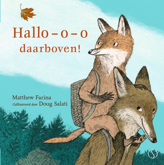 Boek cover van 'Hallo – o – o daarboven!' vertaald door Naomi Tieman