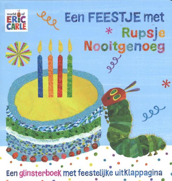 Boek cover van 'Een Feestje met Rupsje Nooitgenoeg' vertaald door Naomi Tieman