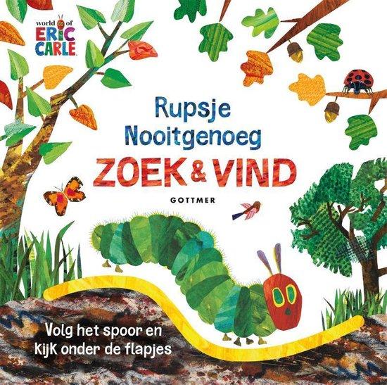 Boek cover van 'Rupsje Nooitgenoeg Zoek & Vind' vertaald door Naomi Tieman
