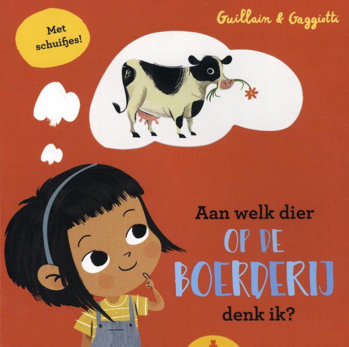 Boek cover van 'Aan welk dier op de boerderij denk ik?' vertaald door Naomi Tieman